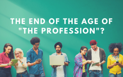 """The Age of """"The Profession"""" is Dead"""